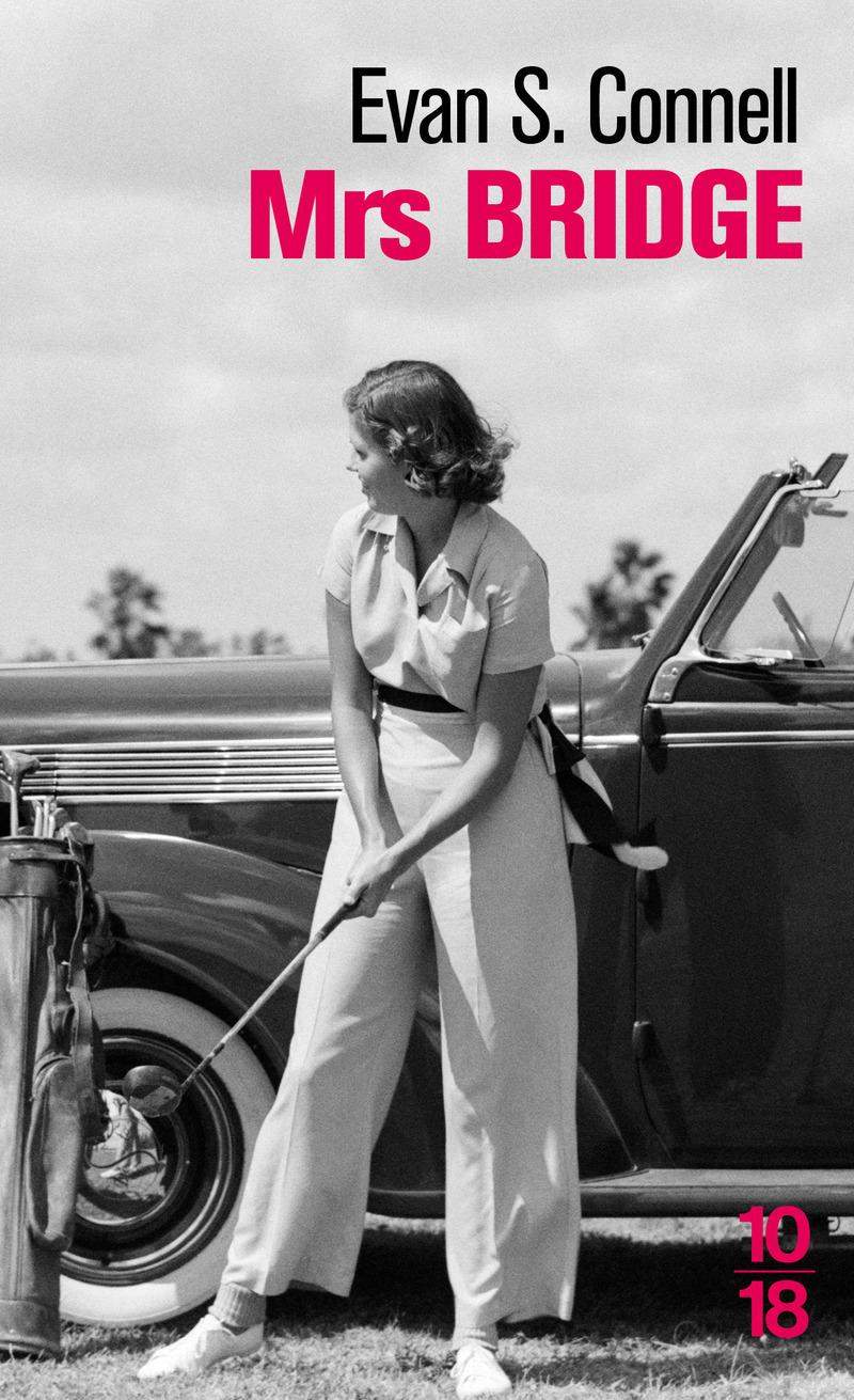 Mrs. Bridge - Evans S. CONNELL