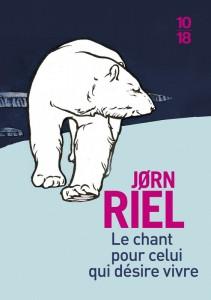 Le chant pour celui qui désire vivre – Big book - Jorn RIEL