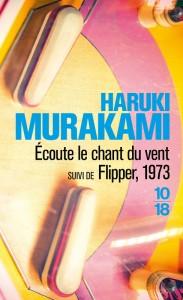 Ecoute le chant du vent - Haruki MURAKAMI