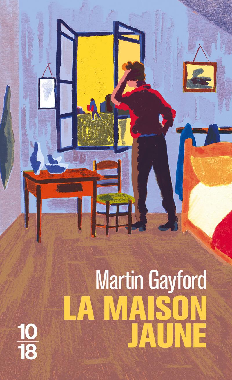 La maison jaune - Martin GAYFORD