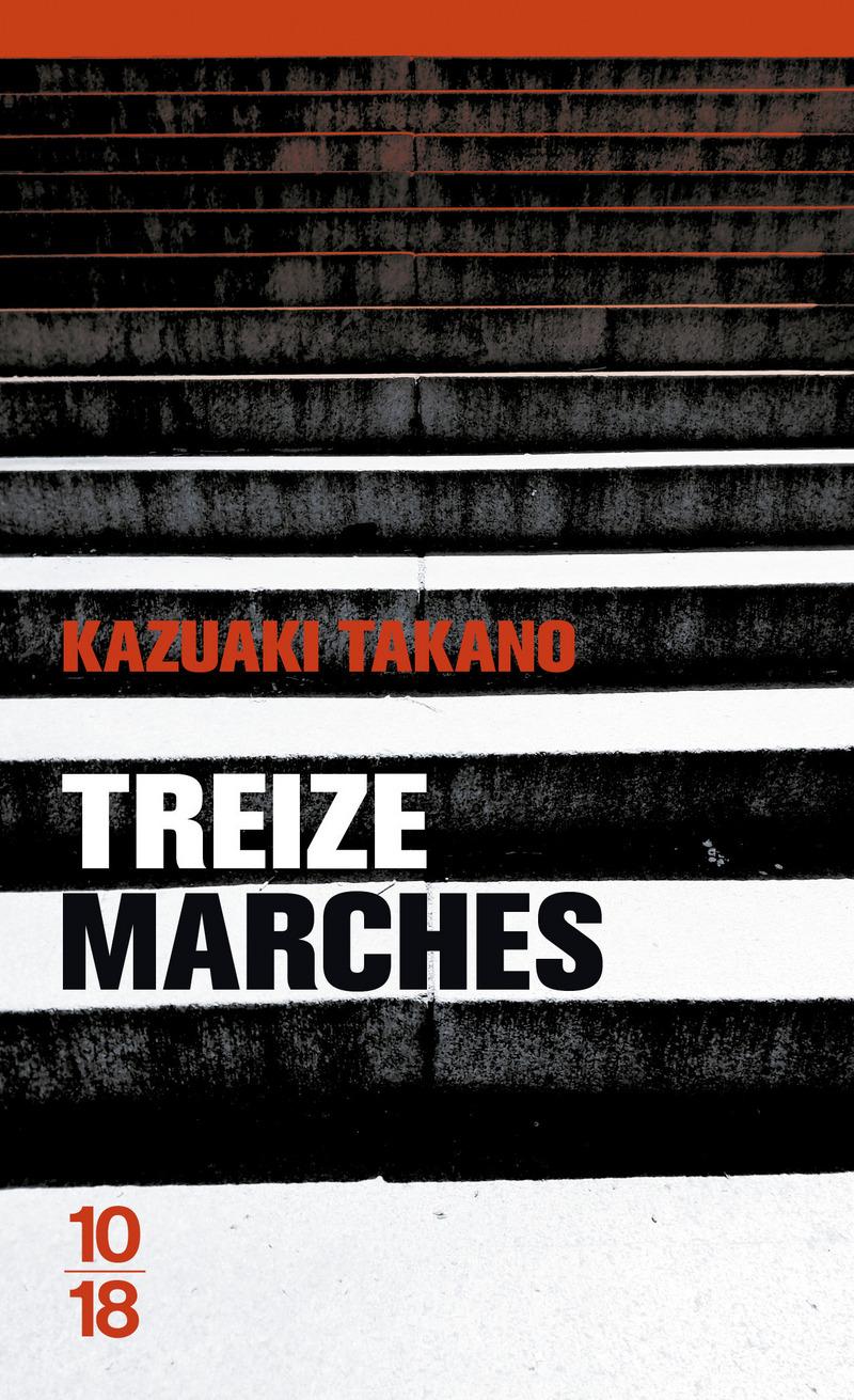 Treize marches - Kazuaki TAKANO