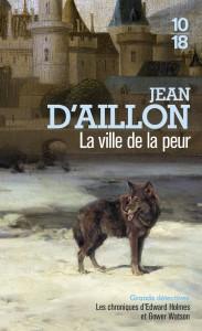 La ville de la peur - Jean D'AILLON