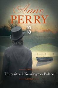 Un traître à Kensington Palace - Anne PERRY