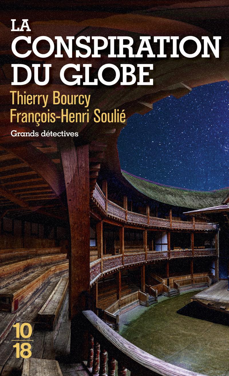 La Conspiration du Globe - Thierry BOURCY, François-Henri SOULIE