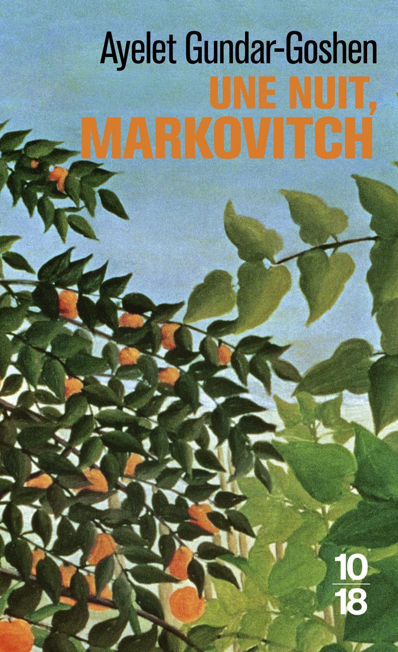 Une nuit, Markovitch - Ayelet GUNDAR-GOSHEN