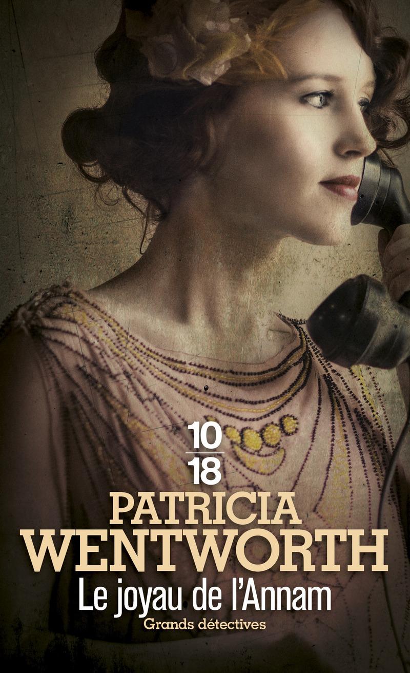 Le joyau de l'Annam - Patricia WENTWORTH