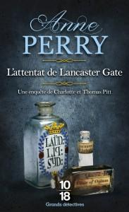 L'attentat de Lancaster Gate – poche - Anne PERRY
