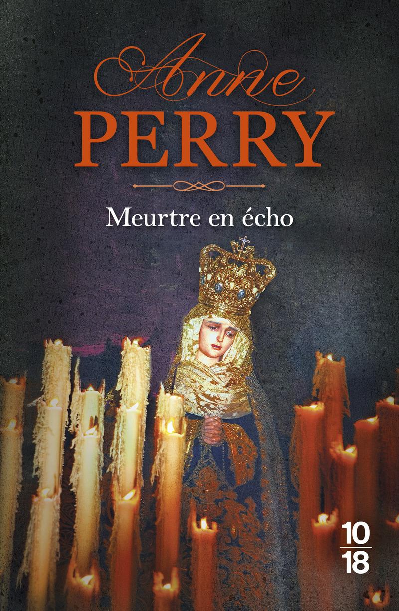 Meurtre en écho - Anne PERRY