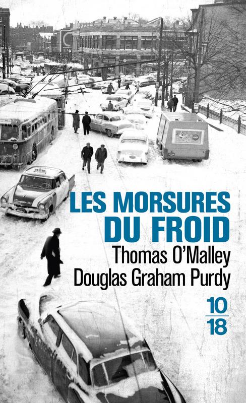 Les Morsures du froid - Douglas Graham PURDY, Thomas O'MALLEY