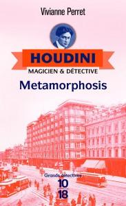 Houdini, t.1 – Metamorphosis - Vivianne PERRET