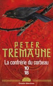 La confrérie du corbeau – poche - Peter TREMAYNE
