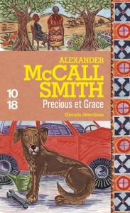 Precious et Grace - Alexander MACCALL SMITH