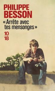 Arrête avec tes mensonges - Philippe BESSON