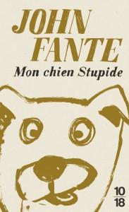Mon chien stupide – édition collector - John FANTE
